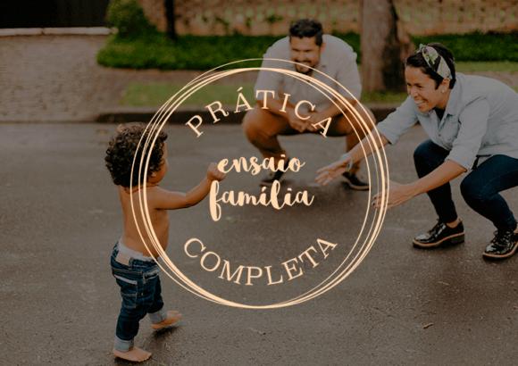 Pratica Completa Ensaio de Família e Bebê
