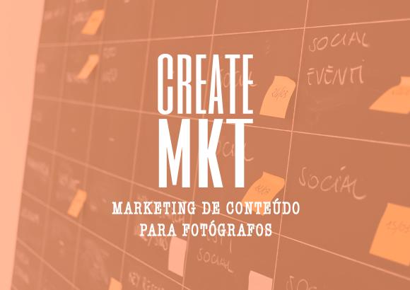 CREATE MKT - Marketing de Conteúdo Para Fotógrafos - cursos